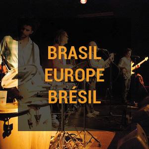 Brasil Europe Bresil