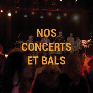 nos concerts et bals